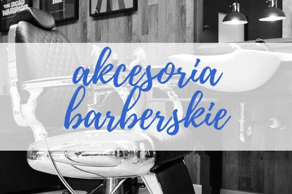 Sklep barberski - akcesoria i narzędzia barberski